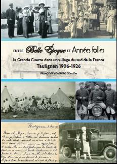 « Vivre à Taulignan pendant la Grande Guerre »  Françoise Lousberg